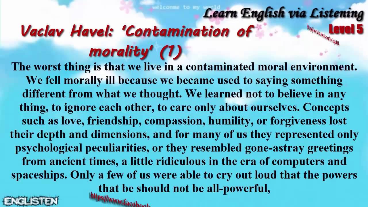 Unit 20 Vaclav Havel: 'Contamination of morality' (1)   Learn English via Listening Level 5