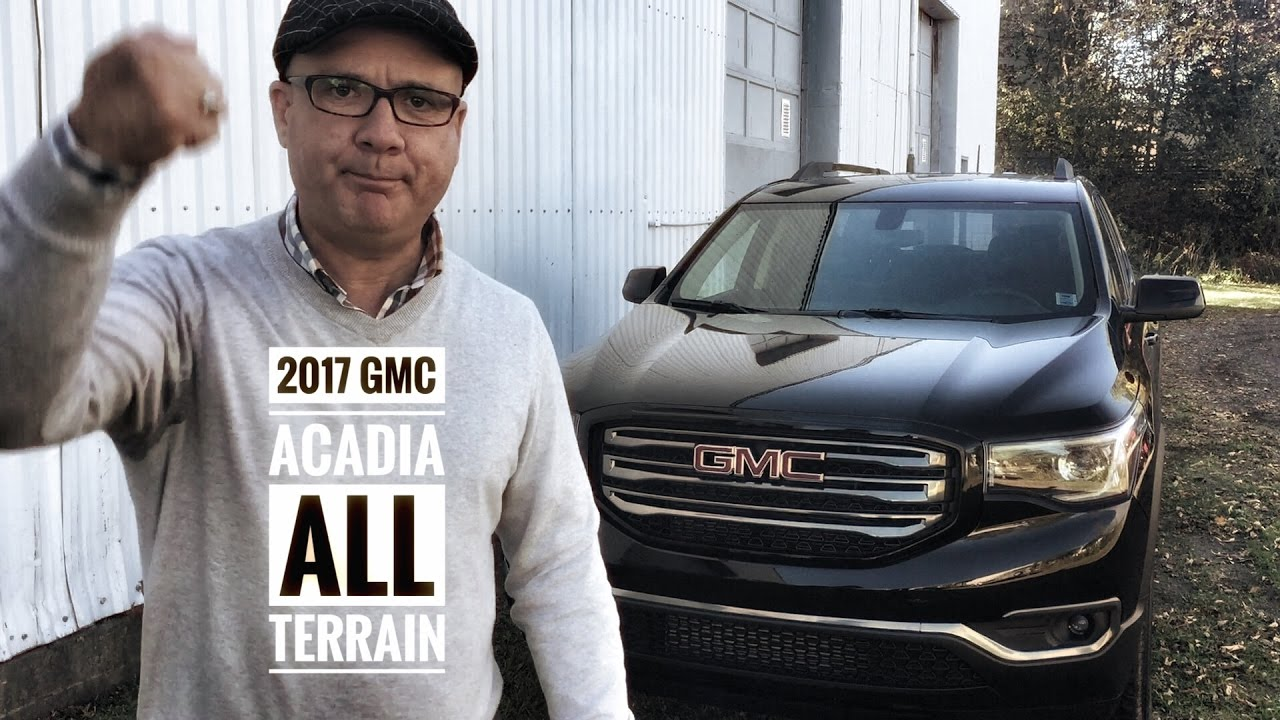 2017 gmc acadia all terrain road test and review pye. Black Bedroom Furniture Sets. Home Design Ideas
