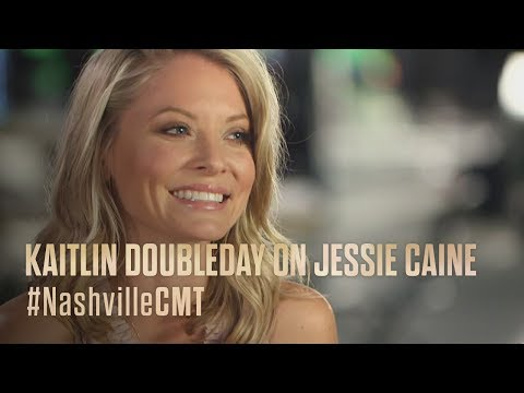 NASHVILLE on CMT  Kaitlin Doubleday on Her Character Jessie Caine  New Episodes June 1