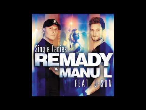 Remady & Manu L feat J-Son - Single Ladies (Instrumental remake)