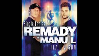 Remady & Manu L feat J-Son - Single Ladies (Instrumental remake)