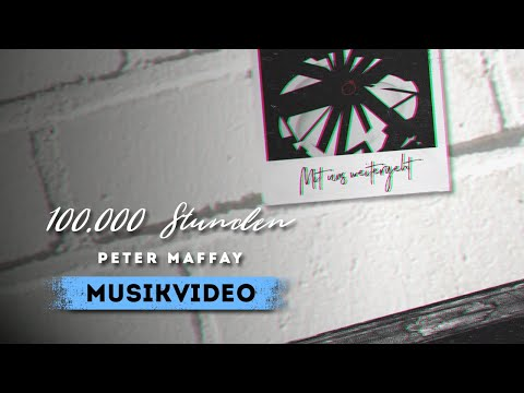 Peter Maffay - 100.000 Stunden (Official Lyric Video)