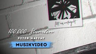 Peter Maffay - 100.000 Stunden (Official Lyric Video)