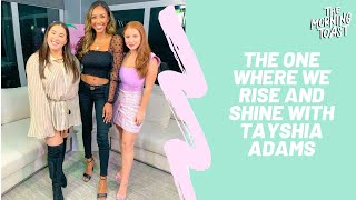 The One Where We Rise and Shine: The Morning Toast with Tayshia Adams, Friday, October 18th, 2019