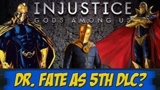 Injustice Gods Among Us: Dr. Fate As 5th DLC?