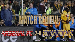 Arsenal 2 - 0 Sutton United FC - MAGIC OF THE FA CUP!!!