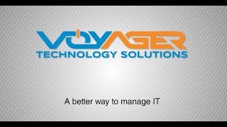 A Better Way to Manage IT (2019) | Voyager Technology Solutions