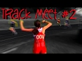 Track Meet Vlog #2