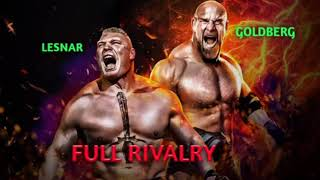 GOLDBERG VS BROCK LESNAR FULL RIVALRY !