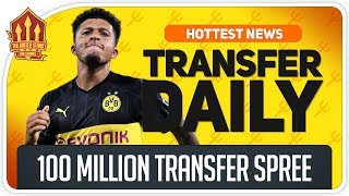 Solskjaer's 100 Million Transfer Spree? Man Utd Transfer News