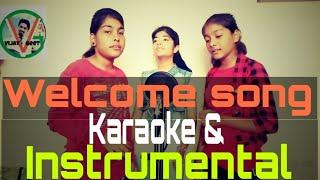 Welcome song karaoke and instrumental musichum tumhari raah mein baithe hue