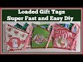 Loaded Gift Tag Diy 🎅 Super fast and Easy Gift idea