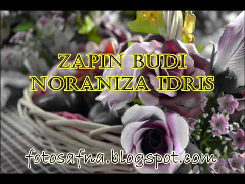 Lagu kahwin    noraniza idris   Zapin Budi