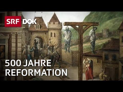 500 Jahre Reformation – Wie die Schweiz gespalten wurde | Gott Arbeit Geld | Doku | SRF DOK