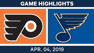 NHL Game Highlights | Flyers Vs. Blues – April 04, 2019