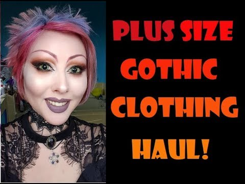 Plus Size Gothic Clothing Haul...Cheaply! :D
