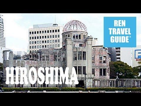 Hiroshima Atomic Bomb Dome - Ren Travel Guide Travel Video