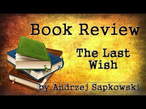 Book Review – The Last Wish by Andrzej Sapkowski – Witcher 1