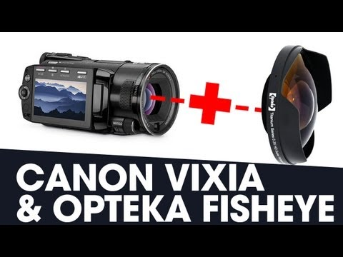 Opteka Fisheye And Canon Vixia | Video Gear Set Up Overview And Opteka Review
