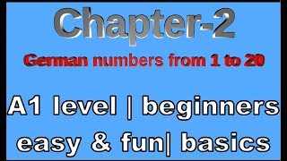 Learn German easily with Apoorv-  Chapter 2 | German numbers from 1 to 20 | Level A1 | Beginner