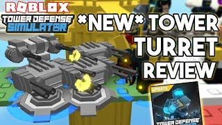 *NEW* Turret Tower Review!! | Tower Defense Simulator (ROBLOX)