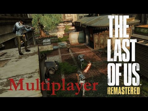 The Last of Us: Remastered - Multiplayer Livestream #58 and Uncharted 4 #9