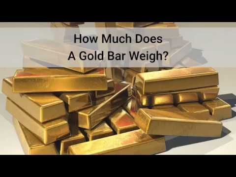 How Much Does A Gold Bar Weigh You