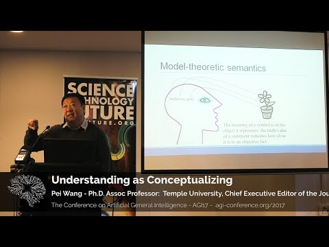 Understanding As Conceptualizing (in Artificial Intelligence) - Pei Wang - AGI17