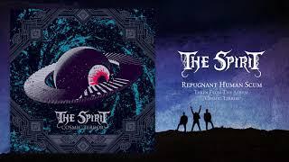 The Spirit - Repugnant Human Scum