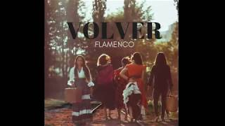 Volver Flamenco - best moments
