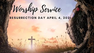 April 4, 2021 Resurrection Day Celebration Worship Service at Cherryvale UMC, Staunton, VA