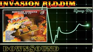 Invasion Riddim mix 2004 [DownSound]  mix by djeasy