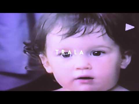 TRALA - Gotcha (Official Lyric Video)