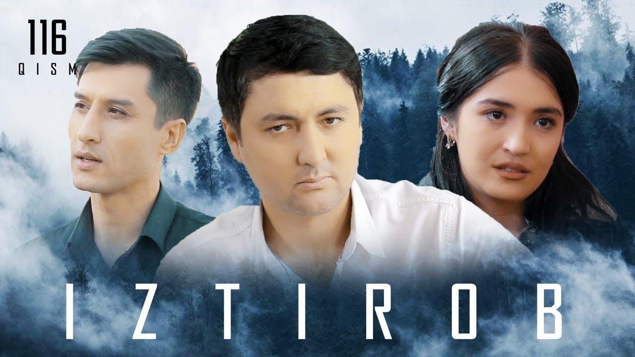 Iztirob (o'zbek serial) | Изтироб (узбек сериал) 117-qism