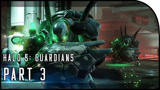 "Halo 5: Guardians Gameplay Walkthrough Part 3 - ""THE HUNTERS ATTACK!"" (Halo 5 Campaign Mission 2)"