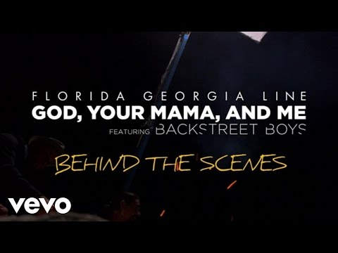 Florida Georgia Line  God, Your Mama, And Me  ft Backstreet Boys
