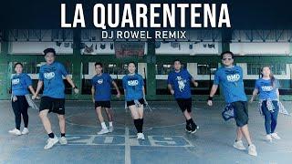 LA QUARENTENA | Dj Rowel Remix | Tiktok Viral | Zumba Dance Fitness | BMD Crew