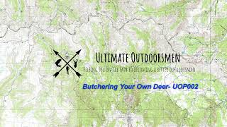 Butchering Your Own Deer- UOP002
