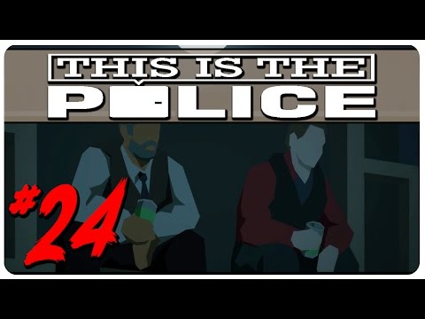 This Is The Police Gameplay | The Dentist Games | Let's Play This Is The Police Part 24