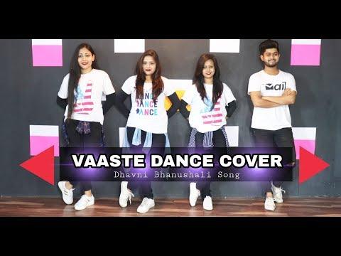 Vaaste Dance: Dhvani Bhanushali, Tanishk Bagchi | Nikhil | Bhushan Kumar | Radhika Rao, Vinay Sapru