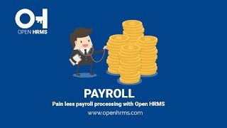 Open hrms payroll streamlines your entire management process, it highly reduces processing time with its advanced payslip generation methods ...
