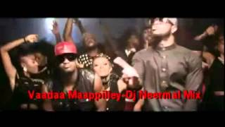 Vaada Mapiley-DjNeermal Mix
