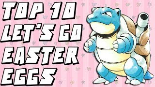 Top 10 Easter Eggs in Pokemon Let