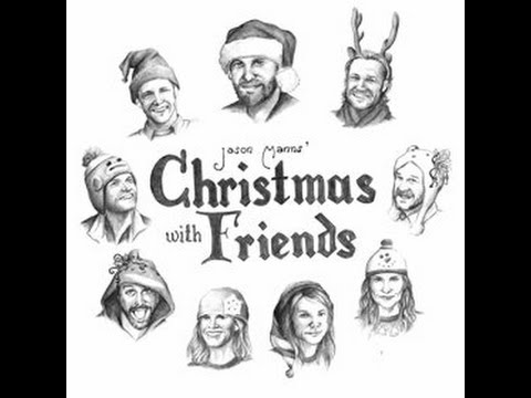 Jason Manns Christmas With Friends (Full Album) - YouTube