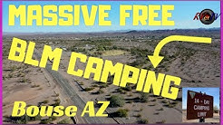 MASSIVE FREE BLM CAMPING AREA...Bouse AZ..