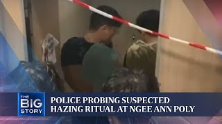 Police probing suspected hazing ritual at Ngee Ann Poly | THE BIG STORY