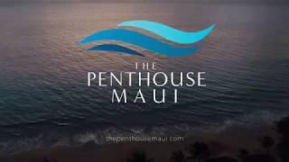 Luxury Maui Vacation Rental - The Penthouse Maui