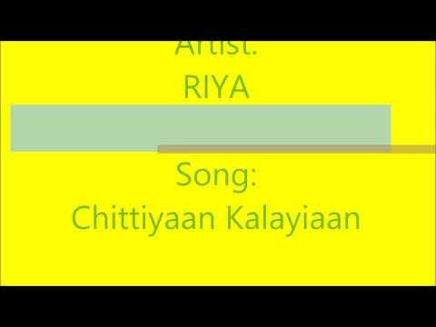 Chittiyaan Kalayiaan