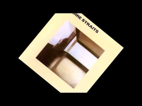 Dire Straits - Down The Waterline [1978]