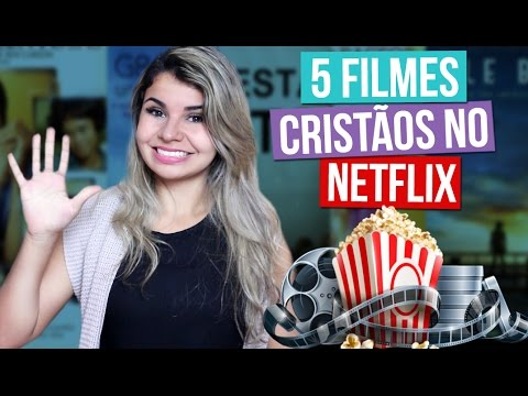 FILMES CRISTÃOS NO NETFLIX  + 2 Filmes Extras